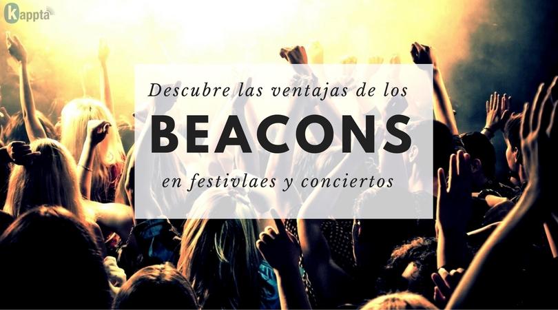 Beacons en festivales y conciertos